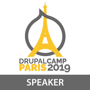 Drupalcamp Paris 2019 - Speaker